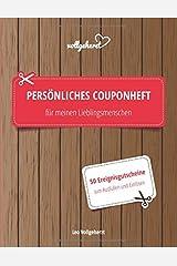 vollgeherzt: Persönliches Couponheft für meinen Lieblingsmenschen: 50 Ereignisgutscheine zum Ausfüllen und Einlösen (vollgeherzt Gutscheinbuch, Band 33) Taschenbuch