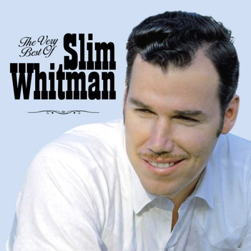The Very Best of Slim Whitman