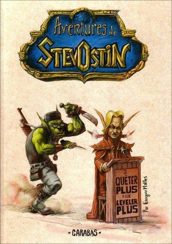 Aventures de Stevostin, Tome 2 : Queter plus pour leveler plus