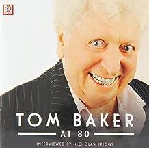 Tom Baker at 80 (Tom Baker Big Finish)
