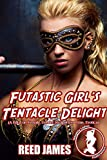 Futastic Girl's Tentacle Delight (Futa Superheroine & the Naughty Spark Book 2) (English Edition)