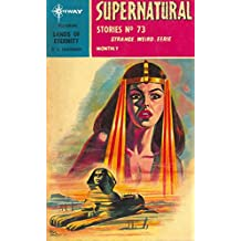 Supernatural Stories featuring Sands of Eternity