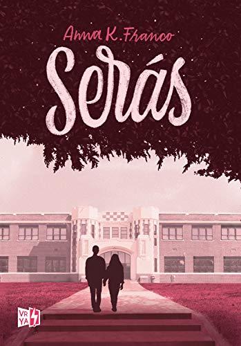 Serás eBook: Franco, Anna K.: Amazon.es: Tienda Kindle
