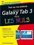 Tout sur ma tablette Samsung Galaxy Tab 3 pour les Nuls by Paul Durand Degranges (June 09,2014)