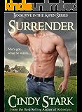 Surrender (Western Contemporary Romance) (Aspen Series Book 5)