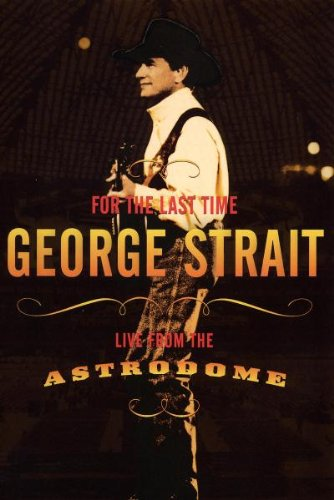 george-strait-for-the-last-time-live-from-the-astrodome-import-usa-zone-1