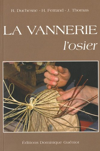 La vannerie, l'osier par Robert Duchesne, Henri Ferrand, Jean Thomas