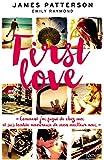 First love   Patterson, James (1947-....). Auteur