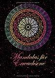 Mandalas Für Erwachsene: 60 Mandalas Für Erwachsene Zum Ausmalen - Malbuch Block Frühling Garten Blumen Fantasy Einfach