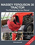 The Massey Ferguson 35 Tractor - Workshop Service Manual