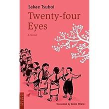 Twenty-Four Eyes: A Novel (Tuttle Classics of Japanese Literature)