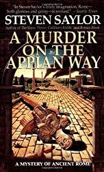 A Murder on the Appian Way: A Novel of Ancient Rome (Dead Letter Mysteries) by Steven Saylor (1997-05-15)