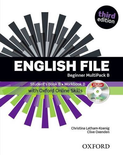 English file. Beginner. Part B. Student book-Workbook-iTutor-iChecker-Oxford Online Skills Program. With key. Per le Scuole superiori. Con espansione online