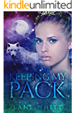 Keeping My Pack: (Book 2)