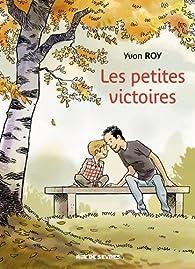Les petites victoires par Roy