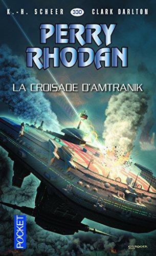 Perry Rhodan n°330 - La croisade d'Amtranik