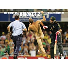 The Worst of Cricket 2: More Malice and Misfortune from the World's Cruellest Game (Worst of Sports)