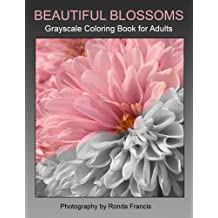 Beautiful Blossoms Grayscale Coloring Book for Adults
