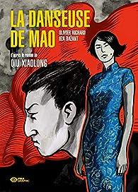 La danseuse de Mao  par Xiaolong Qiu