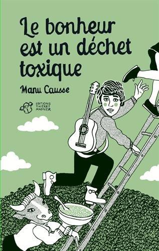 """<a href=""""/node/165229"""">Le bonheur est un déchet toxique</a>"""