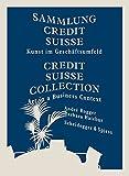 Sammlung Credit Suisse: Kunst im Geschäftsumfeld