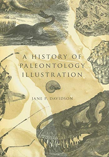 A History of Paleontology Illustration (Life of the Past) por Jane P. Davidson
