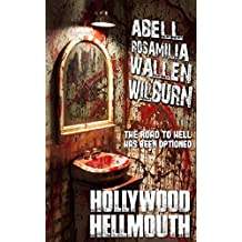 Hollywood Hellmouth (English Edition)