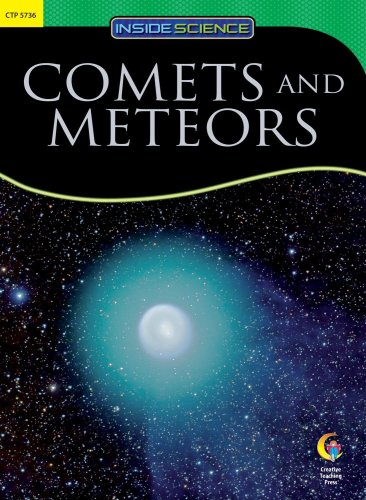 Comets and Meteors (Inside Science: Earth and Space Science)
