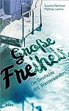 Große Freiheit: Die Geschichte des Wasserwandlers - Susanne Niemeyer, Matthias Lemme