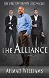 The Alliance (The Preston Brown Chronicles Book 4)