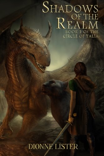 Shadows of the Realm: Book 1 in the Circle of Talia series: Volume 1