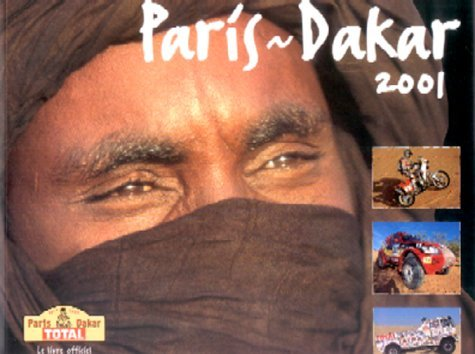 Paris - Dakar 2001: The Official Book by Judith Tomaselli (2001-06-15)