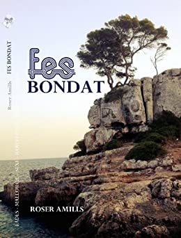 Fes bondat (Catalan Edition) de [Amills, Roser]