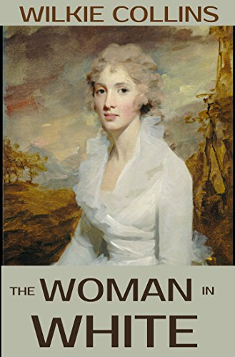 The Woman in White (Annotated): A Collection of Classical Mysteries (English Edition) (Womens Authentic Collection)
