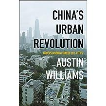China's Urban Revolution: Understanding Chinese Eco-Cities