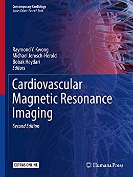 Cardiovascular Magnetic Resonance Imaging (contemporary Cardiology) por Raymond Y. Kwong epub