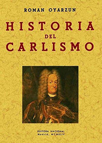 Descargar Libro Historia del carlismo de Román Oyarzun