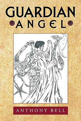 [(Guardian Angel)] [By (author) Anthony Bell] published on (January, 2011) (Bell Angel Guardian)