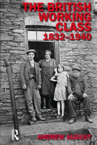 The British Working Class 1832-1940 (Studies In Modern History)