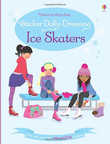 Sticker Dolly Dressing Ice Skaters (Usborne Sticker Dolly Bücher)