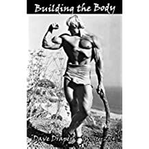 Building the Body: 2014 - Winter (English Edition)