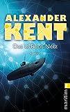 Das U-Boot-Netz - Alexander Kent