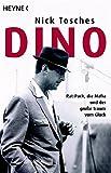 Dino: Rat-Pack, die Mafia und der große Traum vom Glück