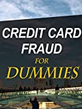 Credit Card Fraud For Dummies [OV]
