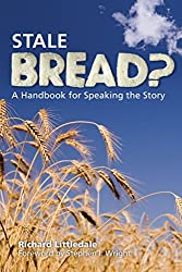 [(Stale Bread)] [By (author) Richard Littledale] published on (October, 2007)