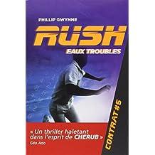 Rush, Tome 5 : Eaux troubles