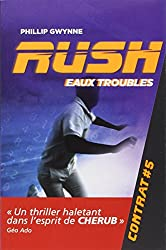 Rush, Tome 5 : Eaux troubles
