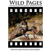 Wild Pages: The Wildlife Film-Makers' Resource Guide 2014-15