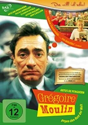 Grégoire Moulin gegen den Rest der Welt