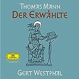 Der Erwählte (Deutsche Grammophon Literatur) - Thomas Mann